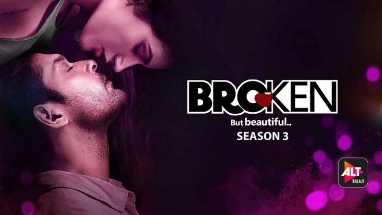 ALTBalaji - Broken But Beautiful 3 Web Series Review: Sidharth Shukla Steals the Show With His Irresistible Charm
